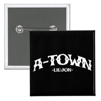 Lil Jon A-Town Button