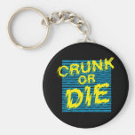 "Lil Jon ""Crunk or Die"" Basic Round Button Key Ring"