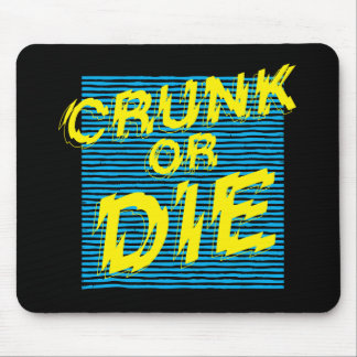 """Lil Jon """"Crunk or Die"""" Mouse Mat"""