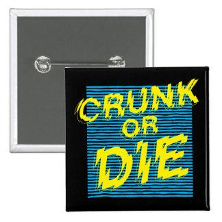 Lil Jon Crunk or Die Pinback Button
