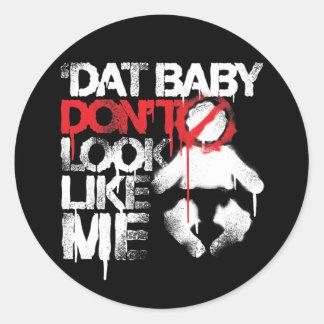 Lil Jon Shawty Putt- Dat Baby Don t Look Like Me Stickers