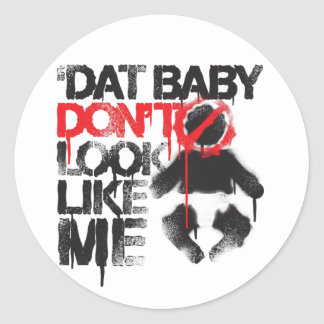 Lil Jon Shawty Putt- Dat Baby Don t Look Like Me Round Sticker