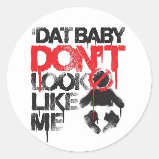"""Lil Jon """"Shawty Putt- Dat Baby Don't Look Like Me"""" Sticker"""
