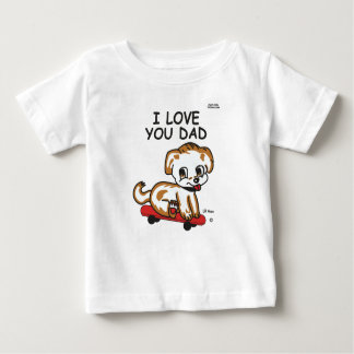 Lil Max I Love You Dad Tees