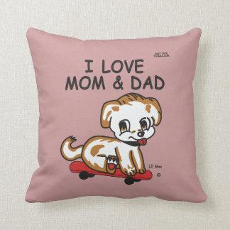 Lil Max I Love You Mom & Dad Cushion