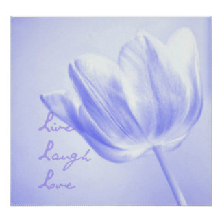 Lilac Tulip Live, Laugh, Love Poster