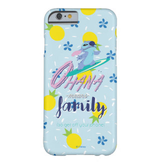 Lilo & Stich | Ohana Means Family Barely There iPhone 6 Case