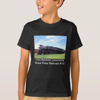 Lima-Baldwin Locomotive Nickel Plate Railroad #757 T-Shirt