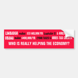 Limbaugh or Obama.Who HELPS the ECONOMY? Bumper Sticker