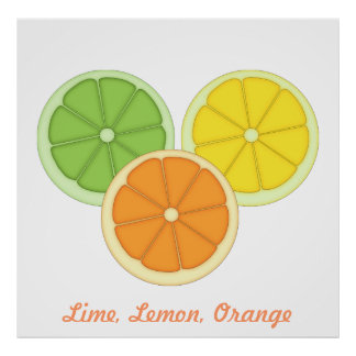 Lime, Lemon and Orange Poster