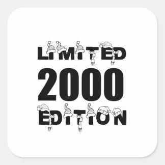 LIMITED 2000 EDITION BIRTHDAY DESIGNS SQUARE STICKER
