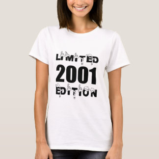 LIMITED 2001 EDITION BIRTHDAY DESIGNS T-Shirt