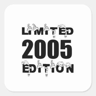 LIMITED 2005 EDITION BIRTHDAY DESIGNS SQUARE STICKER