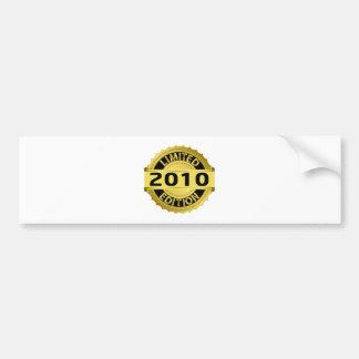 Limited 2010 Edition Bumper Sticker