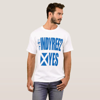 Limited Edition indyref2 T shirts