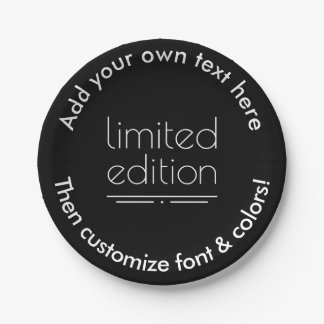 Limited Edition - You Are One of a Kind Paper Plate