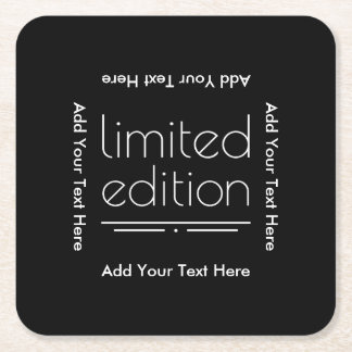 Limited Edition - You Are One of a Kind Square Paper Coaster