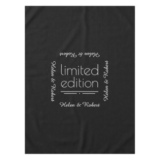 Limited Edition - You Are One of a Kind Tablecloth
