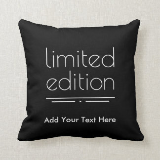 Limited Edition - You Are One of a Kind Throw Cushion