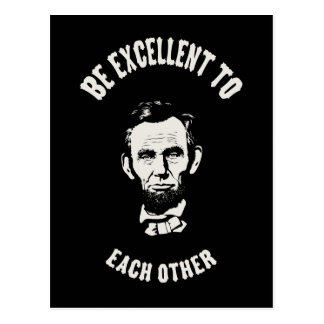Lincoln - Be Excellent Postcard