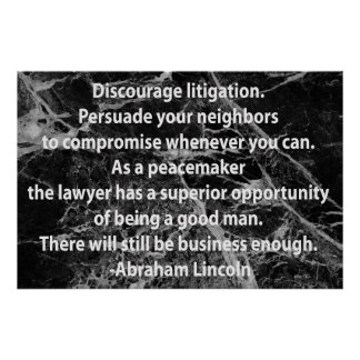 Lincoln: Discourage Litigation Poster