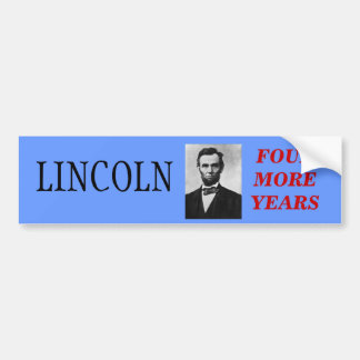 Lincoln For President Bumper Sticker