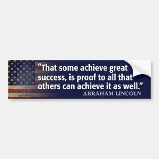 Lincoln Quote: Achieve Success Bumper Sticker