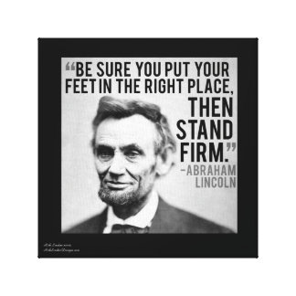 Lincoln & Stand Firm Quote Canvas Print