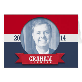 LINDSEY GRAHAM CAMPAIGN GREETING CARD
