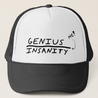 Line between Genius and Insanity Trucker Hat