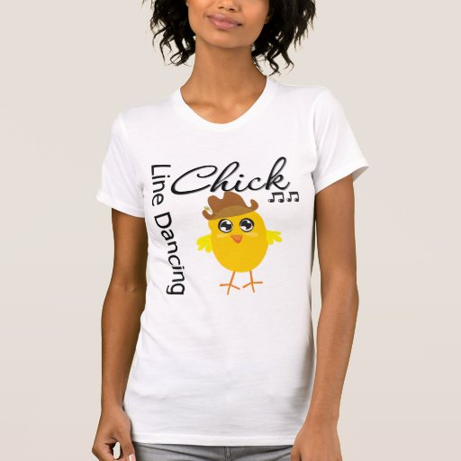 Line Dancing Chick Shirts