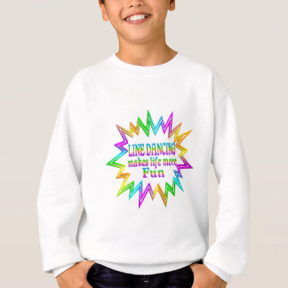 Line Dancing More Fun Sweatshirt