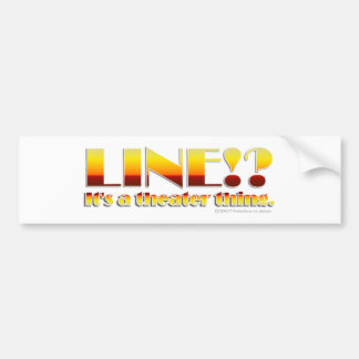 Line!? (Text Only) Bumper Sticker