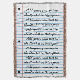 Lined Notebook Paper Look Add Your Own Writing Throw Blanket