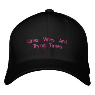 Lines, Vines, And Trying Times Embroidered Cap