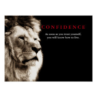 Lion Confidence Quote Inspirational Poster