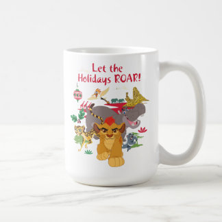 Lion Guard | Let The Holidays Roar Coffee Mug