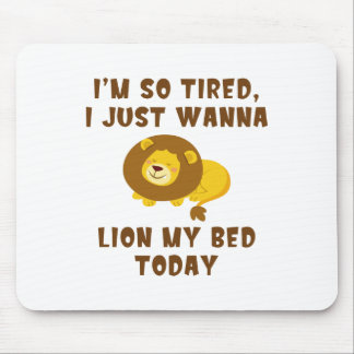 LionMyBed1A Mouse Pad