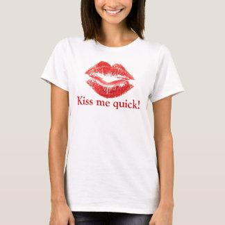 lips, Kiss me quick! T-Shirt