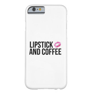 Lipstick and Coffee Phone Case Barely There iPhone 6 Case
