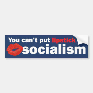 lipstick on socialism car bumper sticker