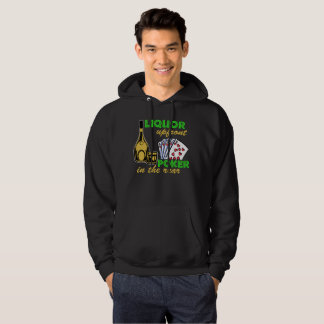 Liquor Upfront Poker in the Rear Hoodie