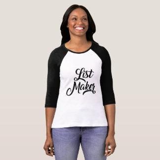 List Maker T-Shirt