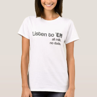 Listen to 'EM lady's tee