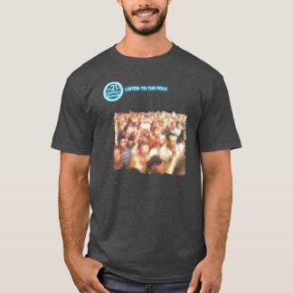Listen To the Folk Shirt