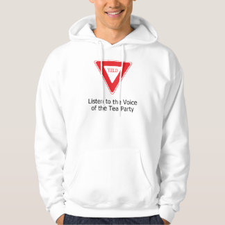 Listen to the Voice of the Tea Party Hoodies