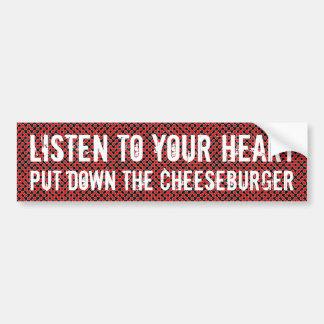 Listen to your heart bumper sticker