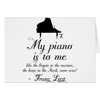 Liszt Piano Classical Music Quote Card
