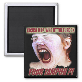 Lit Your Tampon Funny T-shirts Gifts Square Magnet