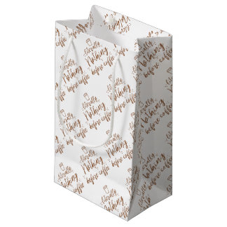 literally nothing before coffee small gift bag